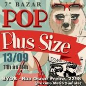BAZAR POP PLUS SIZE: Acontece dia 13/09 em Sampa