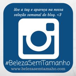 #BelezaSemTamanho