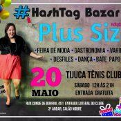 #Hashtag Bazar comemora um ano!
